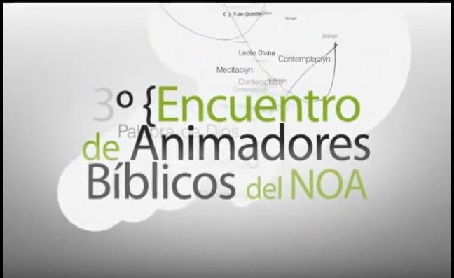 NOA: 3º Encuentro de Animadores Bíblicos –2012