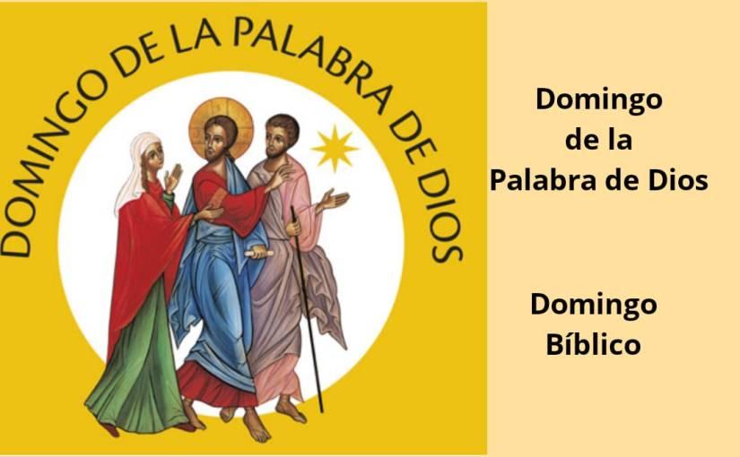 2021: Domingo de la Palabra de Dios (24 de enero) y Domingo Bíblico (26 deseptiembre)